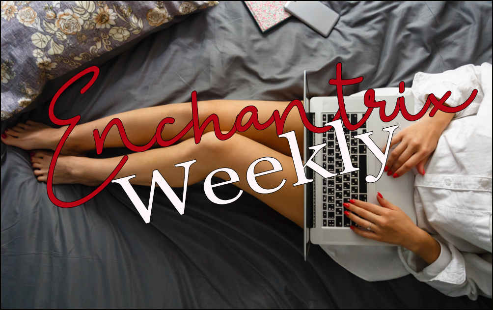 Enchantrix Weekly